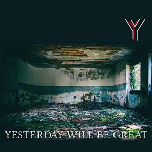 album Any Our - Yesterday Will Be Great