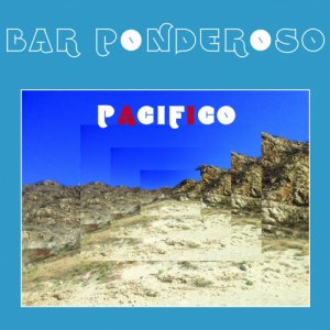 album Pacifico - Bar Ponderoso