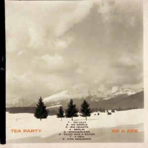 album Be a Bee - Tea Party