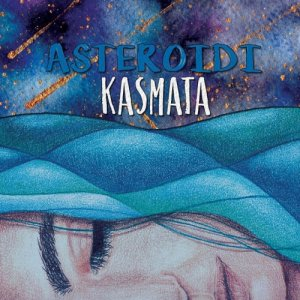 album Asteroidi - Kasmata
