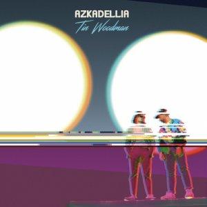 album Azkadellia - Tin Woodman