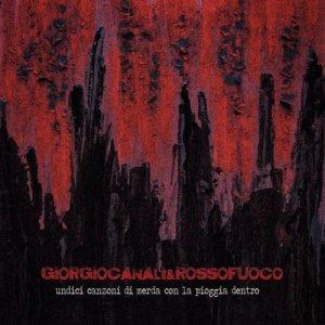 album Undici canzoni di merda con la pioggia dentro - Giorgio Canali & Rossofuoco