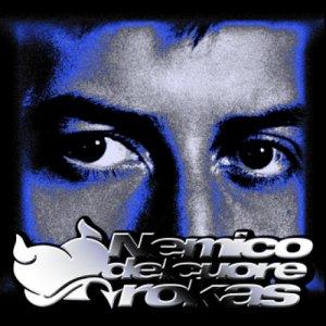 album Nemico del cuore - Rokas