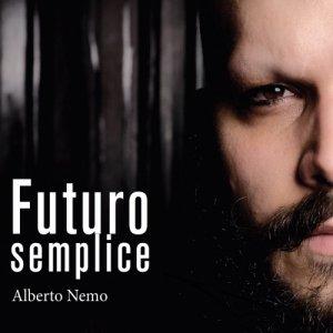album Futuro Semplice - Alberto Nemo