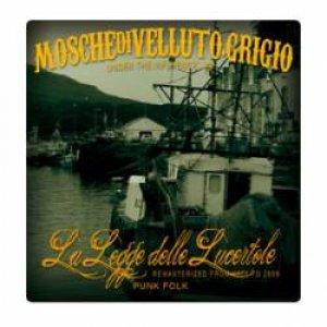 album La Legge delle Lucertole - Mosche Di Velluto Grigio