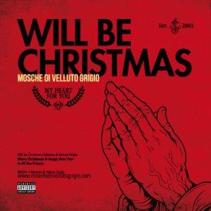 album Will Be Christmas - Mosche Di Velluto Grigio