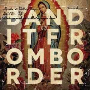 album Bandit From Border - Mosche Di Velluto Grigio