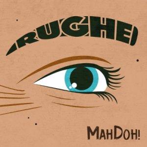 album Rughe (EP) - MahDoh