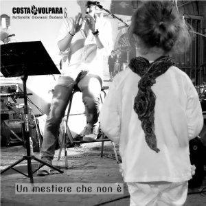 album Un mestiere che non è - Costa Volpara