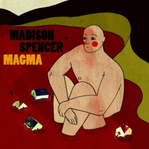 album Magma - Madison Spencer Band