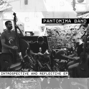 album Introspective and Reflective EP - pantomima.band