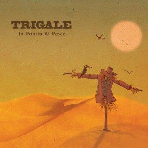 album In pancia al pesce - Trigale