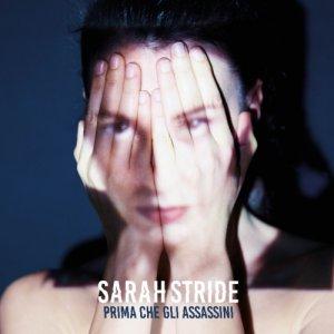 album Prima che gli Assassini - Sarah Stride