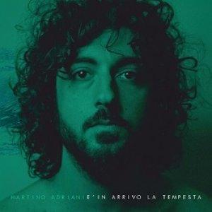 album È in arrivo la tempesta - Martino Adriani