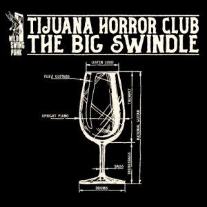 album The Big Swindle - Tijuana Horror Club