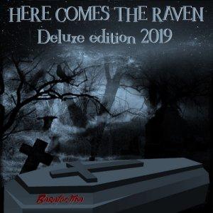 album Here comes the Raven deluxe edition 2019 - barafoetida