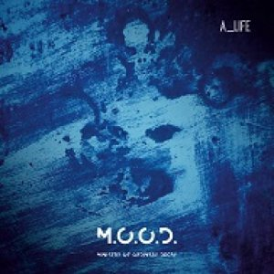album A_Life - M.O.O.D. Ministry Of Ordinary Decay