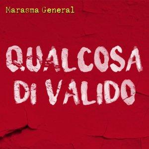 album Qualcosa Di Valido - Marasma General