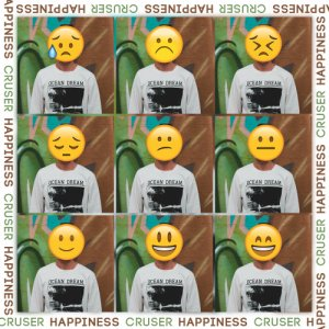 album Happiness - Cruser