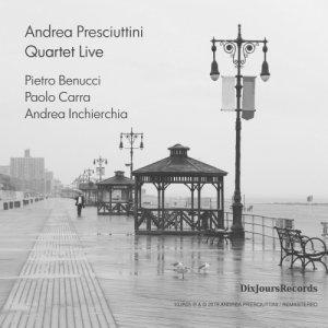 album Quartet Live - Andrea Presciuttini