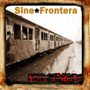 album Sola andata - Sine Frontera