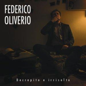album Decrepito e Irrisolto - Federico Oliverio