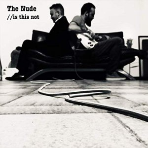 album Is This Not - The Nude