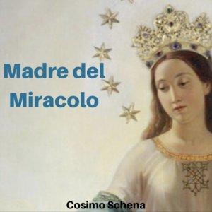 album Madre del miracolo - Cosimo Schena