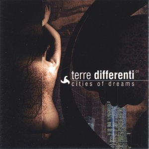 album Cities of dreams - Terre Differenti