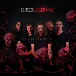 album CORPI FRAGILI - Hotel Monroe