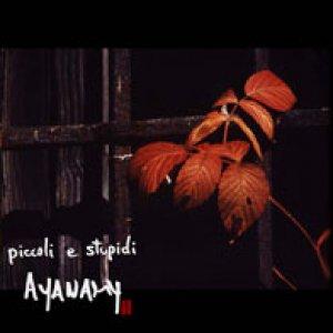 album Piccoli e stupidi - Ayanamy