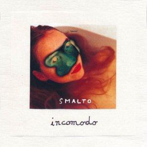 album Smalto - incomodo