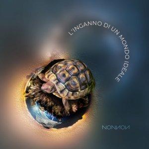 album L'Inganno di un Mondo Ideale - NONNON
