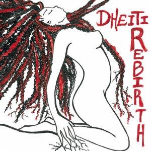 album Rebirth - Dheiti
