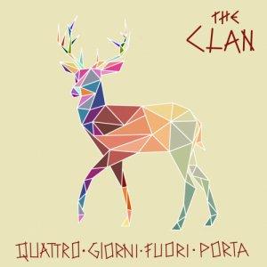 album Quattro giorni fuori porta - The Clan