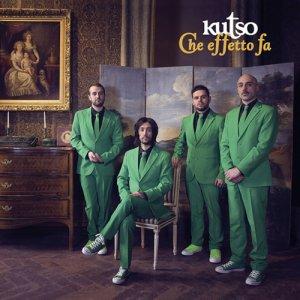 album Che Effetto Fa - Kutso