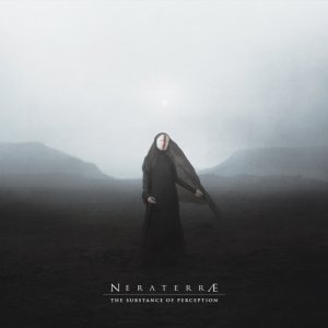 album The Substance of Perception - NERATERRÆ