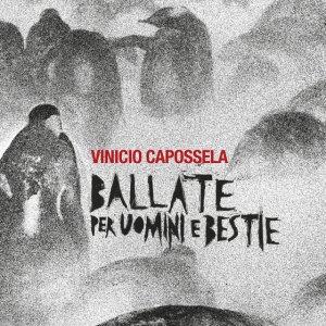 album Ballate per Uomini e Bestie - Vinicio Capossela