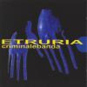 album Criminale banda - Etruria