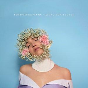 album Lilac For People - Francesca Gaza
