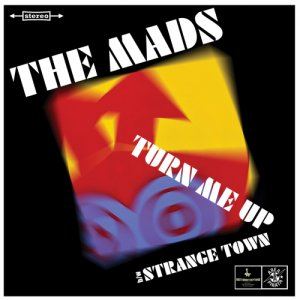album The Mads Turn Me Up (Vinyl and CD Single) - The Mads