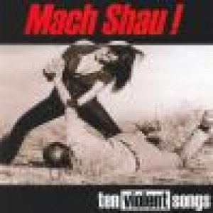 album Ten Violent Songs - Mach Shau