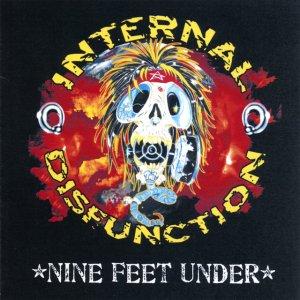 album NiNe Feet Under - Internal Disfunction