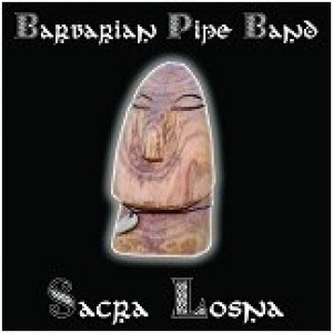 album Sacra Losna - Barbarian Pipe Band