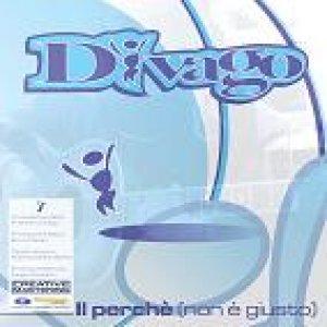 album Il perchè (non è giusto) - Divago