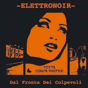 album Dal Fronte dei Colpevoli - Elettronoir