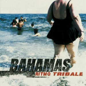 album Bahamas - Ritmo Tribale