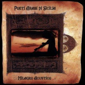 album Poeti arabi di Sicilia - Milagro Acustico