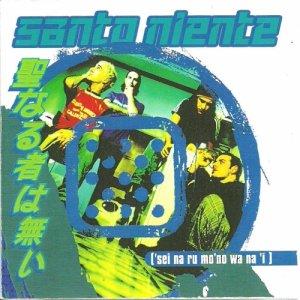 album 'Sei na ru mo'no wa na'i - Santo Niente