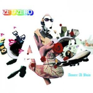 album Amore al buio - ZetaZero